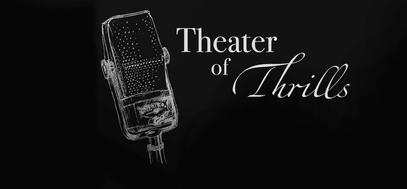 Theater of Thrills Banner page